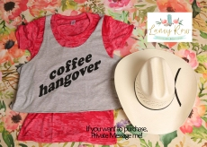 Coffee Hangover Burn out tee 8.16